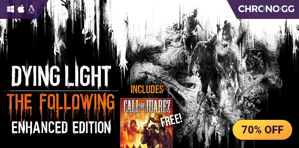 [Chrono.gg] Dying Light Enhanced Edition + Call of Juarez ($17.99 / 76% off)